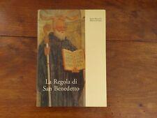 La regola di San Benedetto - Edizione scritti monastici - Prima edizione 2002