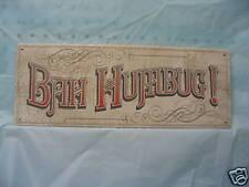 Bah Humbug Vintage look Christmas Tin Advertising Sign Holiday New