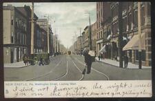 Postcard NEW CASTLE Pennsylvania/PA Washington St West Business Storefronts 1906
