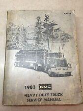 1983 GMC HEAVY DUTY TRUCK SERVICE MANUAL