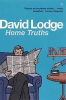 Home Truths : A Novella, Lodge, David, Very Good Book
