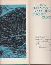 Fritz Vahle: Das Wasser kam den Fischen zuvor (m.sign.Graphik und Widmung) 1975