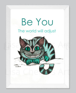 Cheshire Cat Print, Be You, inspirational quote, motivational character art