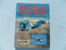 More details for russian air power. 21st century aircraft, weapons and strategy.gordon and dawes