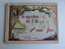 LE MYSTERE DE L' ILE AUX FEES 1948 illustré par MAB BRUNHES
