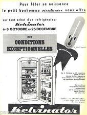 PUBLICITE ADVERTISING 085  1958  Le réfrigérateur KELVINATOR par DUCATEZ