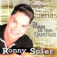 NEW Te Traigo lo que Querias by Ronny Soler (CD, Aug-1999, Sony Discos Inc.)