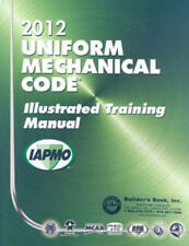2012 Uniform Mechanical Code Illustrated Training Manual