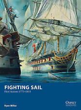 Fighting Sail: Fleet Actions 1775–1815 (Osprey Wargames),Miller, Ryan,New Book m