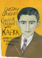 Conversations With Kafka, Paperback by Janouch, Gustav; Prose, Francine (INT)...