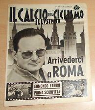 IL CALCIO E IL CICLISMO ILLUSTRATO  N° 42 1963  ORIGINALE  !!!!!