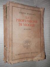 LA PROFESSIONE DI MOGLIE Lucio D Ambra Mondadori I romanzi della vita in due di