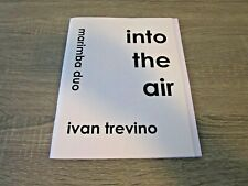 Into the Air -- Ivan Trevino
