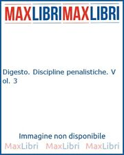 Digesto. Discipline penalistiche. Vol. 3 - [UTET]
