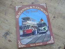 Blackpool & Fleetwood By Tram 1988 By Steve Palmer