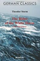 The Rider of the White Horse (The Dikegrave. Germ... by Storm, Theodor Paperback