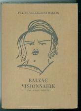 BEGUIN ALBERT BALZAC VISIONNAIRE SKIRA 1946 PETITE COLLECTION BALZAC