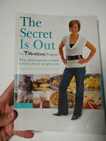 The Medifast Program; The Secret is Out, 2007 Paperback by Lisa Davis, PhD