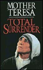 Total Surrender: Mother Teresa