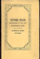 Vittore Pisani melodramma F.M. Piave musica Achille Peri  1859 Nome cantanti