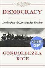 Democracy by Condoleezza Rice - SIGNED/AUTOGRAPHED COPY