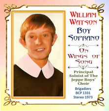 William Watson - Boy Soprano - On Wings of Song - 1973