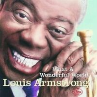 LOUIS ARMSTRONG - WHAT A WONDERFUL WORLD  CD NEW!
