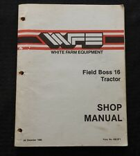 GENUINE WHITE FARM EQUIPMENT FIELD BOSS 16 TRACTOR SERVICE REPAIR MANUAL GOOD 1