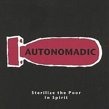 Sterilize the Poor by Autonomadic