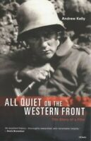 """""""All Quiet on the Western Front"""": The Story of a F... by Kelly, Andrew Paperback"""