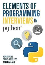 Elements of Programming Interviews in Python : The Insider's Guide by Amit...