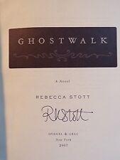 Rebecca Stott ~ Ghostwalk ~ Signed ~ 1st/1st ~ HC/DJ ~ 2007