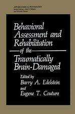 Behavioral Assessment and Rehabilitation of the Traumatically Brain-Damaged (Nat