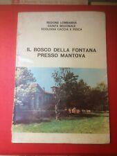 """""""Il bosco della Fontana presso Mantova""""- Regione Lombardia, 1975"""