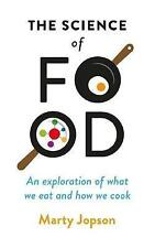 The Science of Food: An Exploration of What We Eat and How We Cook, Very Good Co