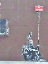 PHOTO GRAFFITI STREET BANKSY NO TRESPASSING NATIVE AMERICAN NYC POSTER LV10966