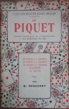 LE PIQUET -la science du jeu - règles et commentaires 1928 - Renaudet