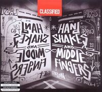 CLASSIFIED Handshakes & Middle Fingers CD NEW/SEALED Blue Rodeo Joe Budden