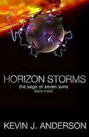 Horizon Storms: The Saga Of Seven Suns - Livre 3 Livre de Poche Kevin J.Anderson