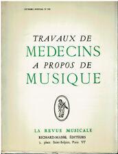 La revue musicale : Travaux de médecins à propos de la musique -1962 - Tomatis