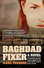 Baghdad Fixer by Ilene Prusher (Paperback)