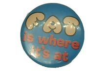 "VINTAGE 1974 PIN PINBACK ""FAT IS WHERE IT'S AT"" COMIC BUTTON"