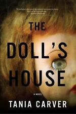 An amazing suspenseful novel - The Doll's House By Tania Carver