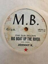 "JOHNNY K  Big boat up the river / I'm mad again 7"" single mega rare OZ garage NM"