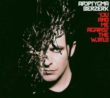 Apoptygma Berzerk You and Me Against the World (2005, Digi) [CD album]