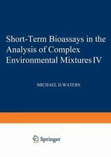 Short-Term Bioassays in the Analysis of Complex Environmental Mixtures IV (Envir