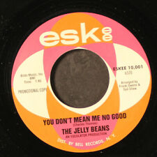 """JELLY BEANS: you don't mean me no good / i'm hip to you ESKEE 7"""" Single 45 RPM"""