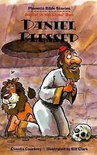 Daniel Blessed: Daniel in the Lions' Den (Phonetic Bible Stories)-ExLibrary