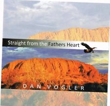 "DAN VOGLER New CD ""STRAIGHT FROM THE FATHERS HEART"" Australian Country Gospel"