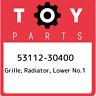 53112-30400 Toyota Grille, radiator, lower no.1 5311230400, New Genuine OEM Part